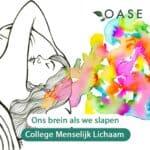 OASE seniorencollege Slaap - Thema Menselijk Lichaam